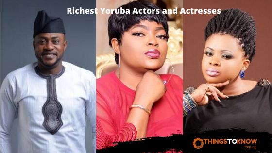 Richest Yoruba Actors and Actresses