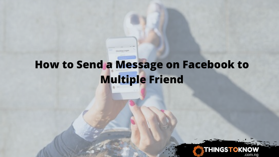 How to Send a Message on Facebook to Multiple Friends