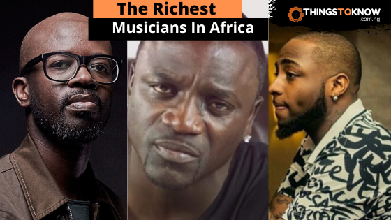 The Richest Musicians In Africa 2020 Top 10 On The List