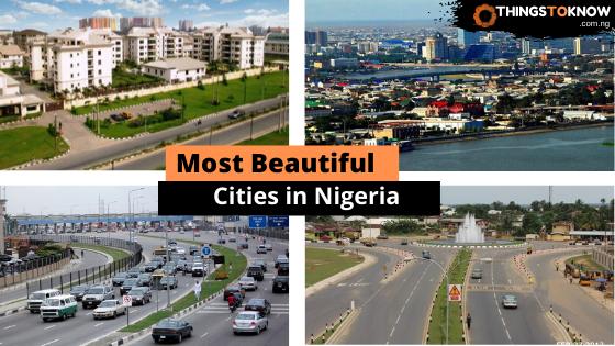 Most Beautiful Cities in Nigeria