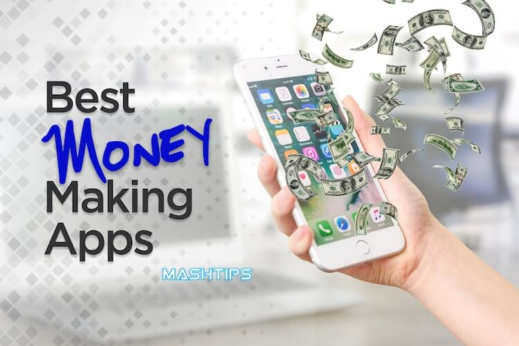 The Best Money Making Apps of 2021